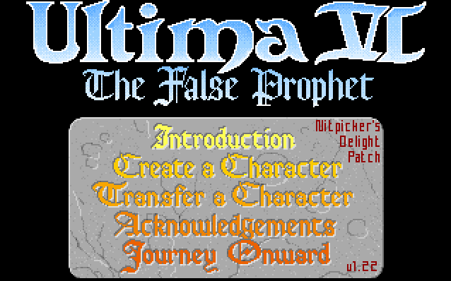 Ultima VI main menu, running Nitpicker's Delight Patch